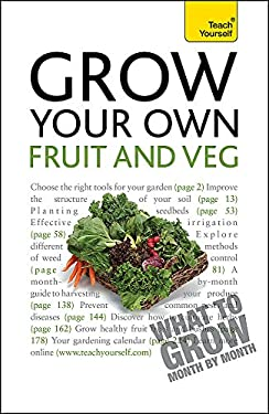 Grow Your Own Fruit and Veg 9781444107371