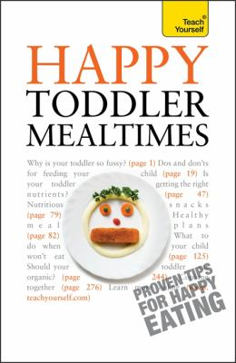 Happy Toddler Mealtimes 9781444107470
