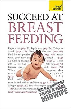 Succeed at Breastfeeding 9781444103069