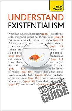 Understand Existentialism: A Teach Yourself Guide 9781444110623