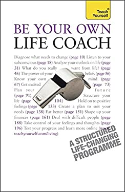 Be Your Own Life Coach. Jeff Archer 9781444100921