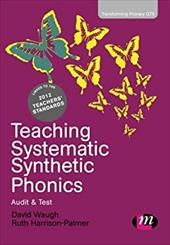 Teaching Systematic Synthetic Phonics: Audit and Test 20946853