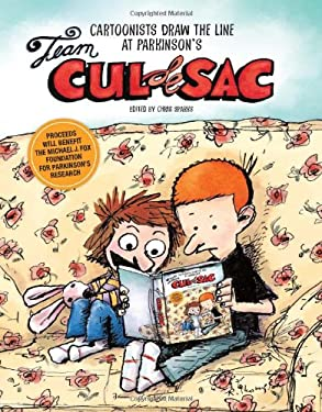 Team Cul de Sac: Cartoonists Draw the Line at Parkinson's 9781449419660