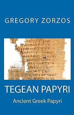 Tegea Papyri 9781441420084