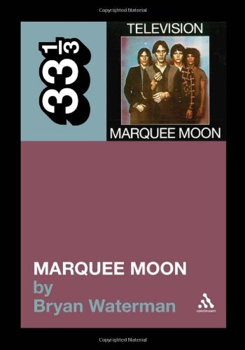 Marquee Moon 9781441186058