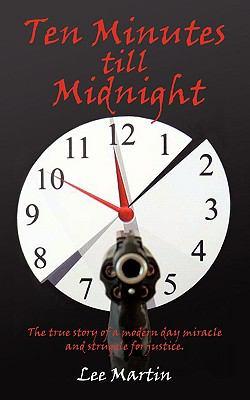 Ten Minutes Till Midnight 9781440146640