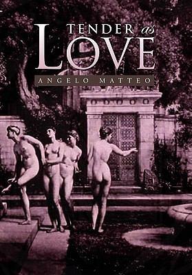 Tender as Love 9781441572295