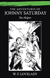 The Adventures of Johnny Saturday: The Helper 6786551
