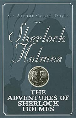 The Adventures of Sherlock Holmes 9781444807059