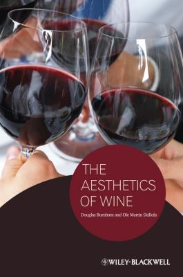 The Aesthetics of Wine 9781444337662