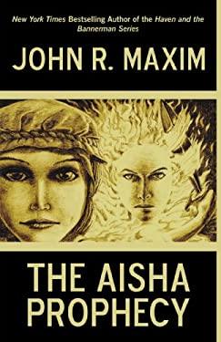 The Aisha Prophecy 9781440155345