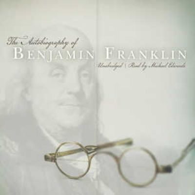 The Autobiography of Benjamin Franklin 9781441788139