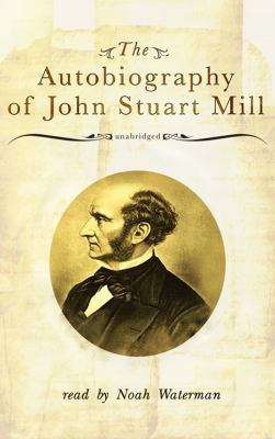 The Autobiography of John Stuart Mill 9781441705686
