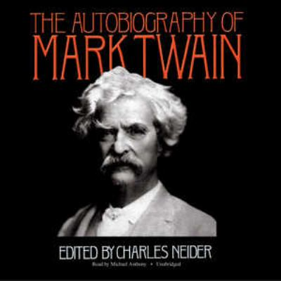 The Autobiography of Mark Twain 9781441744678