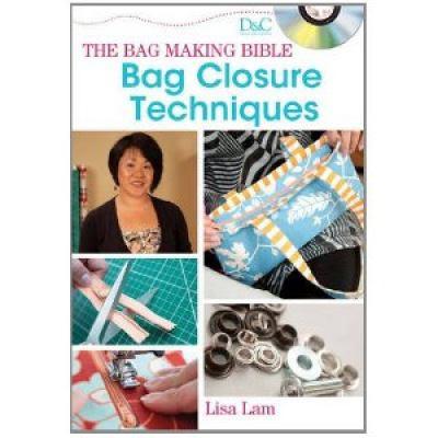 The Bag Making Bible (DVD): Bag Closure Techniques