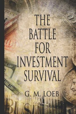The Battle for Investment Survival 9781441447319