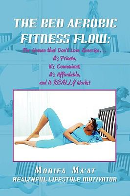 The Bed Aerobics Fitness Flow 9781441542786