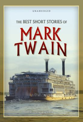 The Best Short Stories of Mark Twain 9781441723253