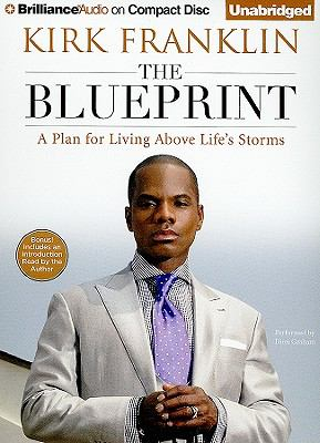 The Blueprint: A Plan for Living Above Life's Storms 9781441857897