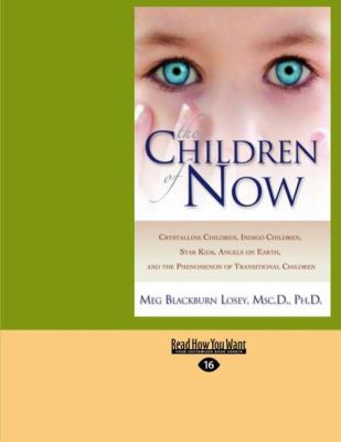 The Children of Now (Easyread Large Edition) 9781442957084