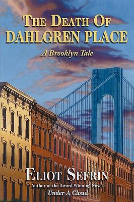 The Death of Dahlgren Place: A Brooklyn Tale 9781440129094