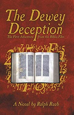 The Dewey Deception: The First Adventure from the Biblio Files 9781440146879