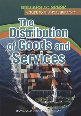 The Distribution of Goods and Services 9781448847181