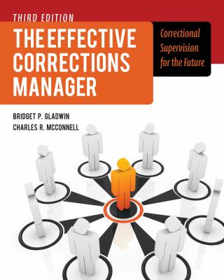 The Effective Corrections Manager: Correctional Supervision for the Future 9781449645465
