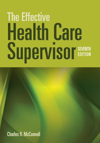 The Effective Health Care Supervisor 9781449604714