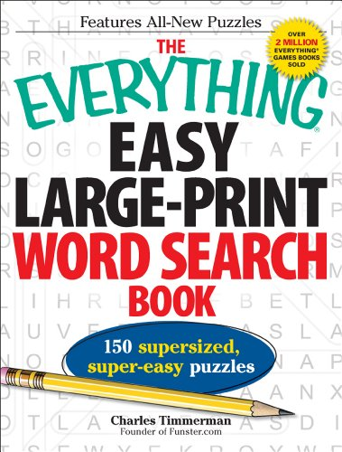 The Everything Easy Large-Print Word Search Book: 150 Supersized, Super-Easy Puzzles 9781440526046