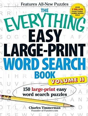 The Everything Easy Large-Print Word Search Book, Volume II: 150 Large-Print Easy Word Search Puzzles 9781440538896