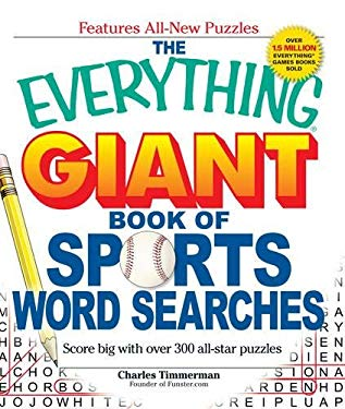 The Everything Giant Book of Sports Word Searches: Score Big with Over 300 All-Star Puzzles 9781440500039