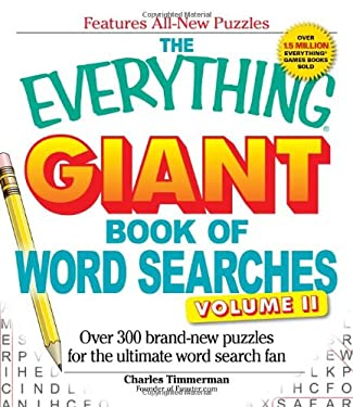 The Everything Giant Book of Word Searches, Volume 2: Over 300 Brand-New Puzzles for the Ultimate Word Search Fan 9781440500015