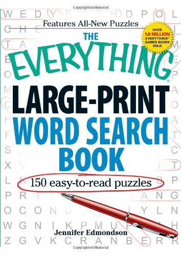 The Everything Large-Print Word Search Book: 150 Easy-To-Read Puzzles 9781440503191