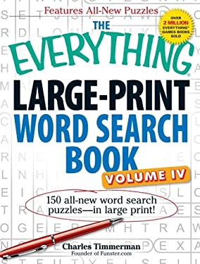 The Everything Large-Print Word Search Book, Volume 4 9781440538858