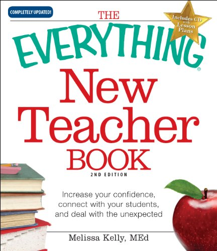 The Everything New Teacher Book: A Survival Guide for the First Year and Beyond [With CDROM] 9781440500381