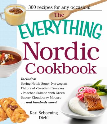 The Everything Nordic Cookbook 9781440531866