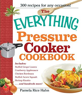 The Everything Pressure Cooker Cookbook 9781440500176