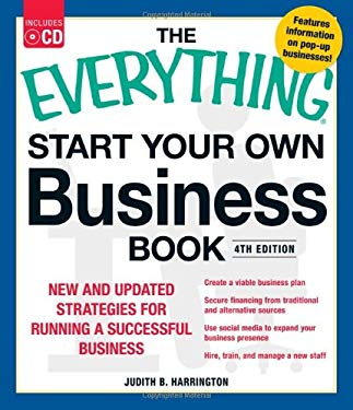 The Everything Start Your Own Business Book: New and Updated Strategies for Running a Successful Business [With CDROM] 9781440538773