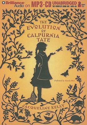 The Evolution of Calpurnia Tate 9781441802446