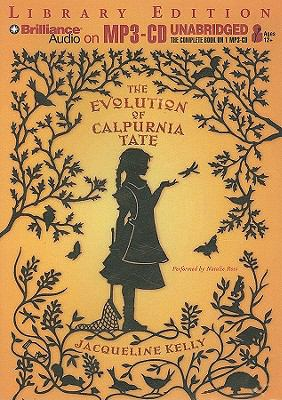 The Evolution of Calpurnia Tate 9781441802453