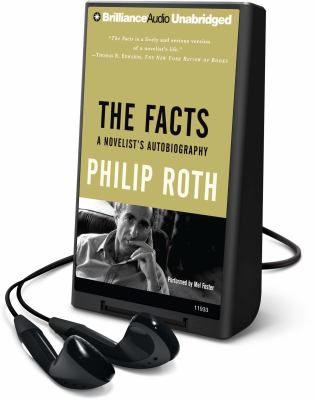 The Facts: A Novelist's Autobiography [With Earbuds] 9781441860699