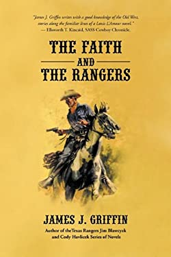 The Faith and the Rangers: A Collection of Texas Ranger & Western Stories 9781440193200