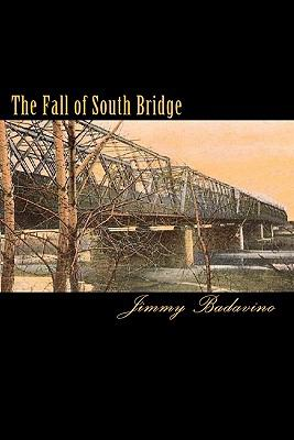 The Fall of South Bridge 9781448696284