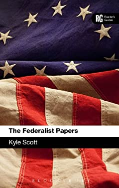 The Federalist Papers: A Reader's Guide