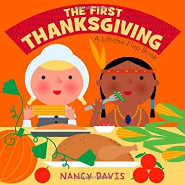 The First Thanksgiving: A Lift-The-Flap Book 9781442408074