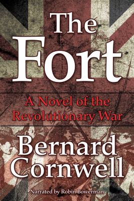The Fort: A Novel of the Revolutionary War 9781449845957