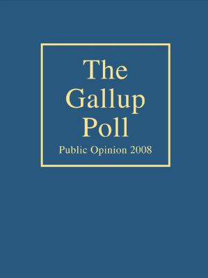 The Gallup Poll: Public Opinion 9781442201057