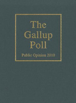 The Gallup Poll: Public Opinion 9781442209916