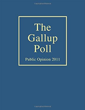 The Gallup Poll: Public Opinion 2011 9781442220331